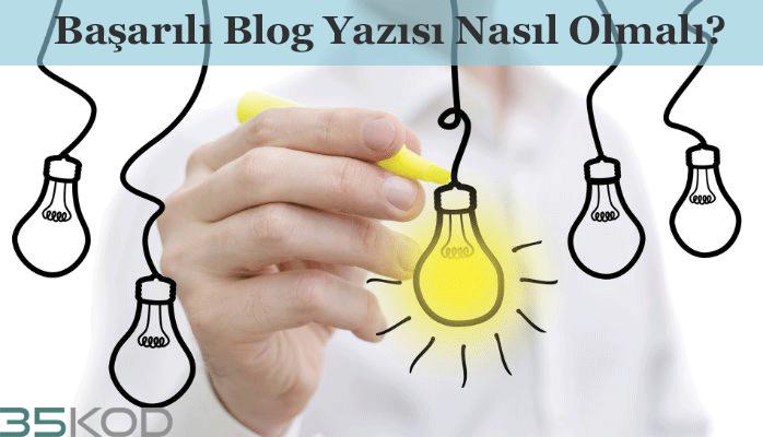 Başarılı Bir Blog Yazısı İçin Altın Öneriler